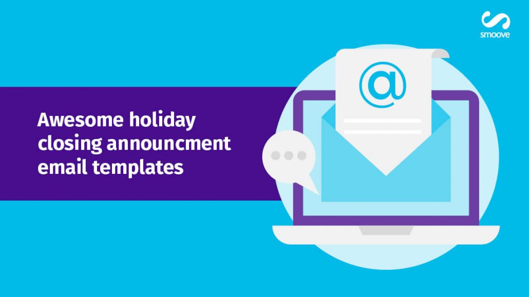 Awesome Holiday Closing Announcement Email Templates Smoove